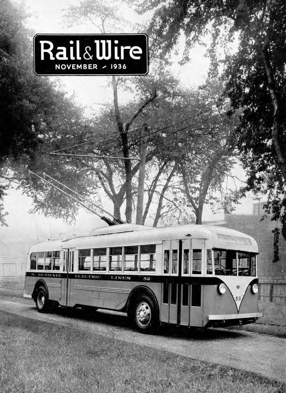 """Cover of the November 1936 issue of Rail and Wire, depicting the new """"trackless trolley car."""" Milwaukee Transit Archives and Museum."""