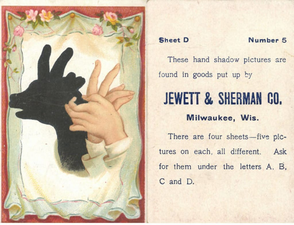 Collecting trade cards was a popular pastime. To encourage collectors, businesses often released sets of cards, such as this one from a series depicting shadow hand puppets, distributed by Jewett and Sherman. Milwaukee Public Library.