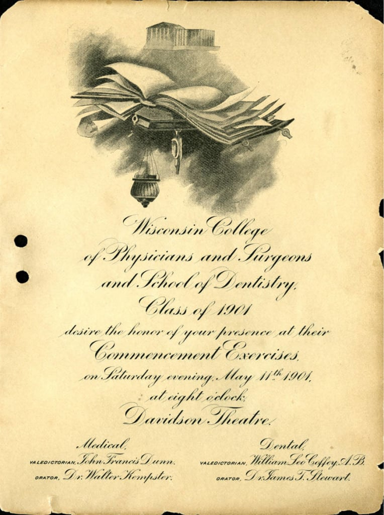 Commencement invitation and announcement for the Wisconsin College of Physicians and Surgeons School of Dentistry graduating class of 1901. Medical College of Wisconsin Libraries.