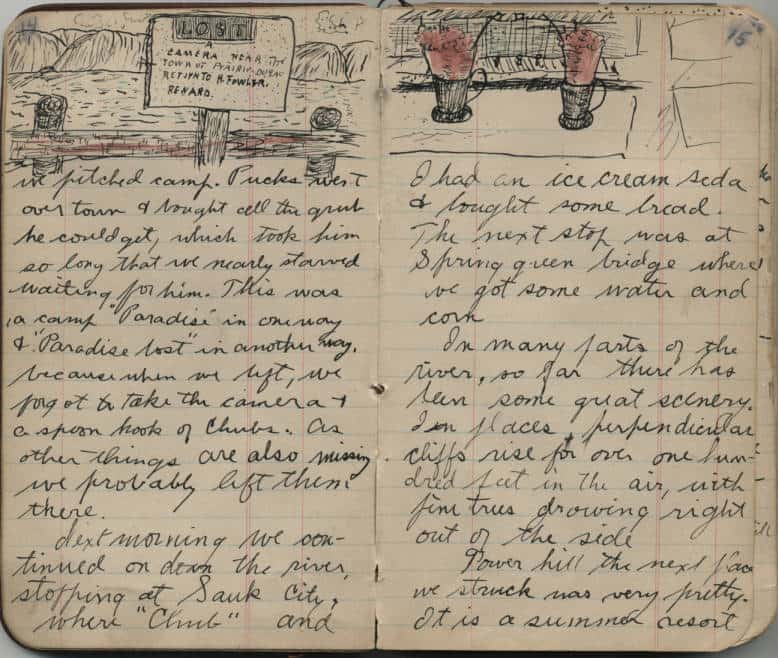 In his journal of a canoe trip down the Wisconsin River with a group of friends, Preston Reynolds sketched the ice cream soda he stopped to enjoy in Sauk City. Log Book of Preston Reynolds, 1903, pages 14-15. Wisconsin Historical Society.