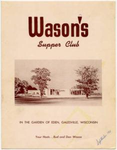 Wason's Supper Club Menu, 1961 From the Culinary Institute of America.