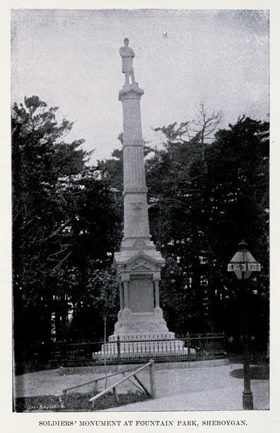 Soldiers' monument at Fountain Park. Illustrated in Carl Zillier, ed., History of Sheboygan County, Wisconsin, Past and Present (1912), p. 201. Mead Public Library/University of Wisconsin Digital Collections Center.